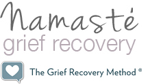 Namaste Grief Recovery
